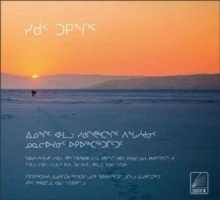 Sikuup tukingit (The Meaning of Ice) Inuktitut Edition : People and Sea Ice in Three Arctic Communities, Paperback / softback Book