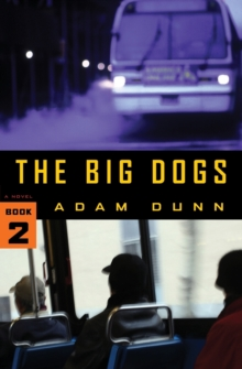 The Big Dogs, Paperback Book