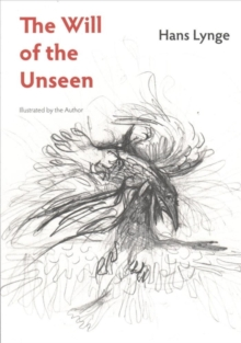 The Will of the Unseen, Paperback / softback Book