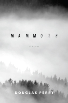 Mammoth : A Novel, Paperback / softback Book