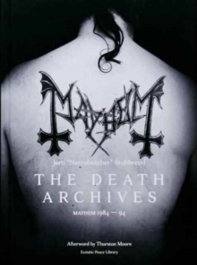 The Death Archives : Mayhem 1984-94, Hardback Book