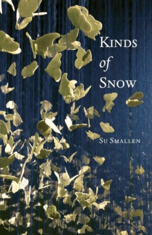 Kinds of Snow : Poems, Paperback / softback Book