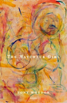 The Hatcheck Girl : Poems, Paperback Book