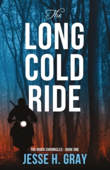 The Long Cold Ride, Paperback / softback Book