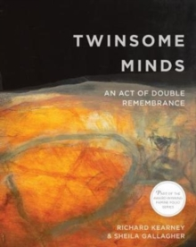 Twinsome Minds : An Act of Double Remembrance, Paperback / softback Book