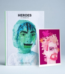 Heroes: A Tribute, Pink Art Edition, Hardback Book