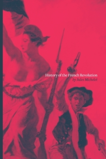 History of the French Revolution, Paperback / softback Book