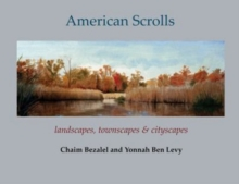 American Scrolls : landscapes, townscapes & cityscapes, Paperback Book