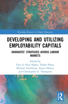 Developing and Utilizing Employability Capitals : Graduates' Strategies across Labour Markets, PDF eBook