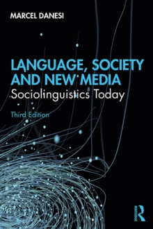 Language, Society, and New Media : Sociolinguistics Today, EPUB eBook