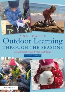 Outdoor Learning through the Seasons : An Essential Guide for the Early Years, EPUB eBook