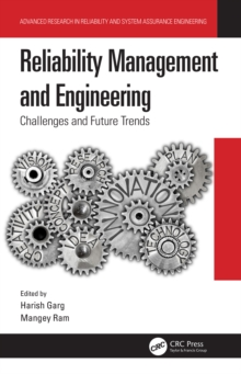 Reliability Management and Engineering : Challenges and Future Trends, PDF eBook