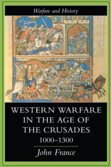 Western Warfare In The Age Of The Crusades, 1000-1300, PDF eBook