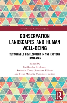 Conservation Landscapes and Human Well-Being : Sustainable Development in the Eastern Himalayas, EPUB eBook