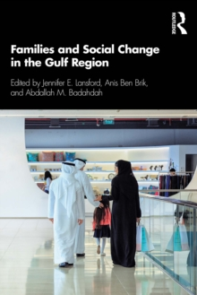 Families and Social Change in the Gulf Region, PDF eBook