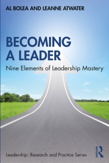 Becoming a Leader : Nine Elements of Leadership Mastery, PDF eBook