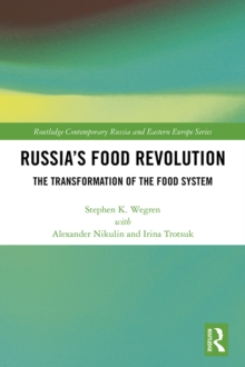 Russia's Food Revolution : The Transformation of the Food System, PDF eBook
