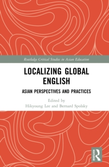 Localizing Global English : Asian Perspectives and Practices, EPUB eBook