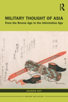 Military Thought of Asia : From the Bronze Age to the Information Age, PDF eBook