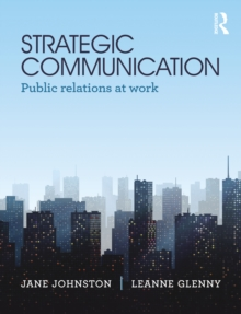 Strategic Communication : Public relations at work, PDF eBook