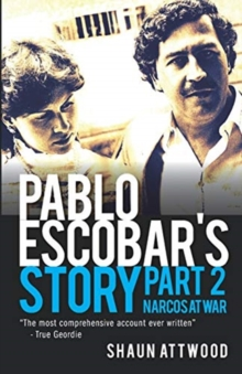 PABLO ESCOBAR'S STORY 2: NARCOS AT WAR, Paperback Book