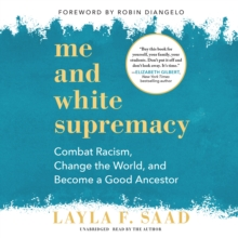 Me and White Supremacy, eAudiobook MP3 eaudioBook