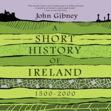 A Short History of Ireland, 1500-2000, eAudiobook MP3 eaudioBook