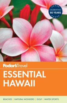 Fodor's Essential Hawaii, Paperback / softback Book