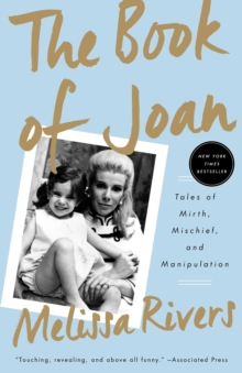 The Book of Joan : Tales of Mirth, Mischief, and Manipulation, Paperback Book