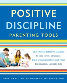 Positive Discipline Parenting Tools, Paperback / softback Book