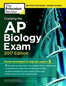 Cracking the AP Biology Exam : 2017 Edition, Paperback Book