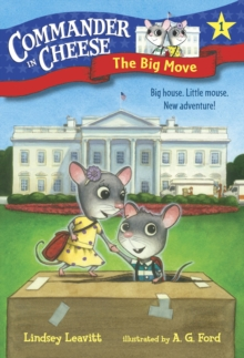 Commander in Cheese #1 : The Big Move, Paperback / softback Book