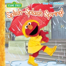 Splish-Splash Spring! : Sesame Street, Paperback / softback Book