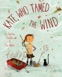 Kate, Who Tamed The Wind, Hardback Book