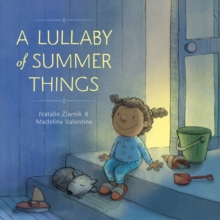 A Lullaby Of Summer Things, Hardback Book