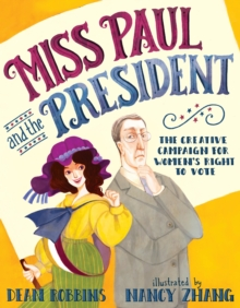 Miss Paul And The President, Hardback Book