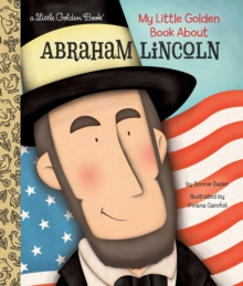 My Little Golden Book About Abraham Lincoln, Hardback Book