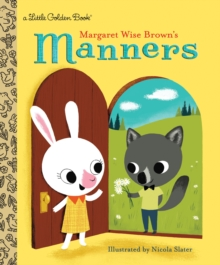Margaret Wise Brown's Manners, Hardback Book