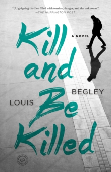 Kill And Be Killed, Paperback Book