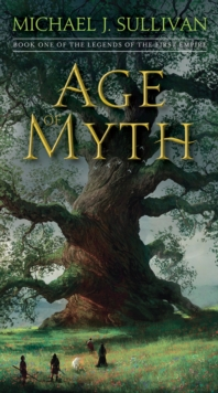 Age Of Myth : Book One of The Legends of the First Empire, Paperback / softback Book
