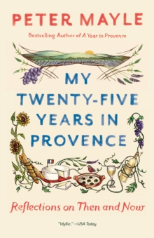 My Twenty-Five Years In Provence, Paperback / softback Book