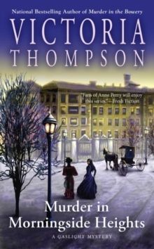 Murder In Morningside Heights : A Gaslight Mystery, Paperback / softback Book