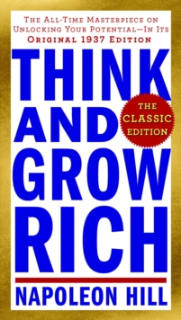 Think and Grow Rich: The Classic Edition, EPUB eBook
