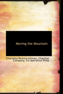 Moving the Mountain, Paperback / softback Book