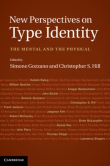 New Perspectives on Type Identity : The Mental and the Physical, Hardback Book