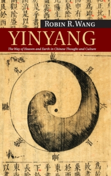 New Approaches to Asian History : Yinyang: The Way of Heaven and Earth in Chinese Thought and Culture Series Number 11, Hardback Book