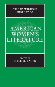 The Cambridge History of American Women's Literature, Hardback Book