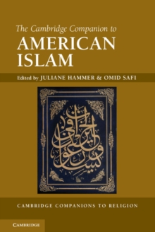 The Cambridge Companion to American Islam, Hardback Book