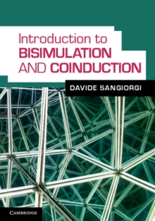 Introduction to Bisimulation and Coinduction, Hardback Book