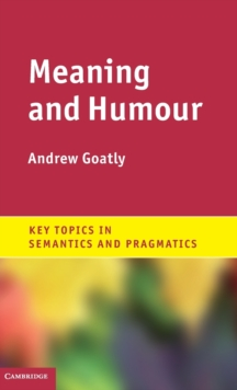 Meaning and Humour, Hardback Book